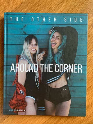 Around the corner: The other side