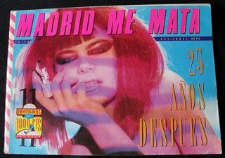 MADRID ME MATA Nº 11 - OCTUBRE - NOVIEMBRE 1985 -