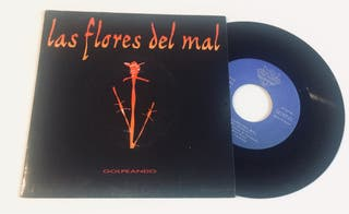 LAS FLORES DEL MAL : Golpeando Disco Vinilo Single