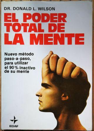 el Poder Total de la Mente - Donald L. Wilson
