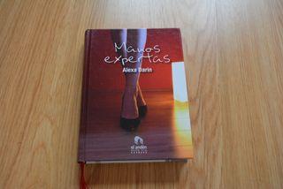 Manos expertas (novela) - Alexa Darin