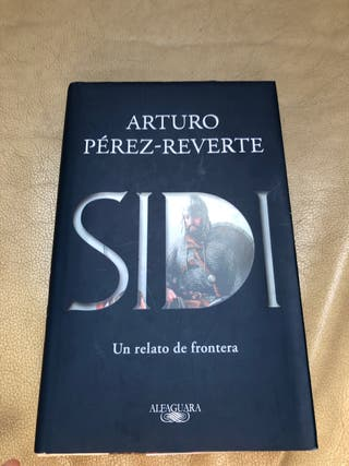 Novela SIDI, Arturo perez Reverte