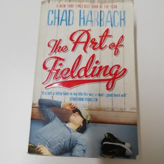 THE ART OF FIELDING - CHAD HARBACH.
