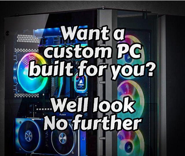 Custom PC's