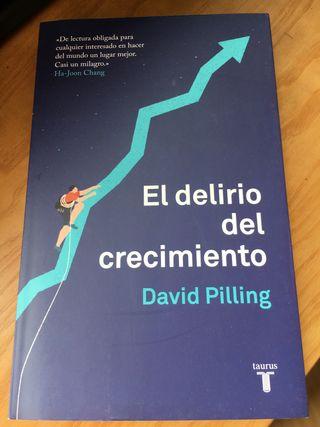 El delirio del crecimiento . David Pilling