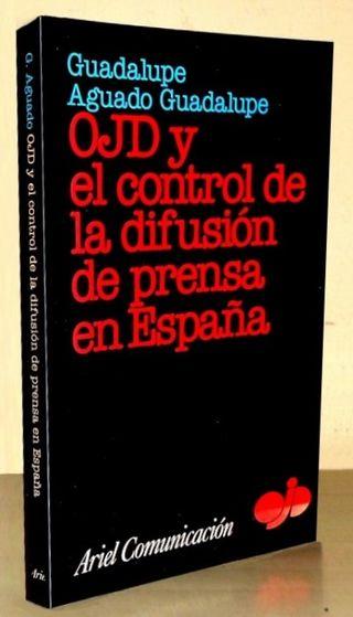 OJD Y EL CONTROL DE LA DIFUSION DE PRENSA ESPAÑOLA