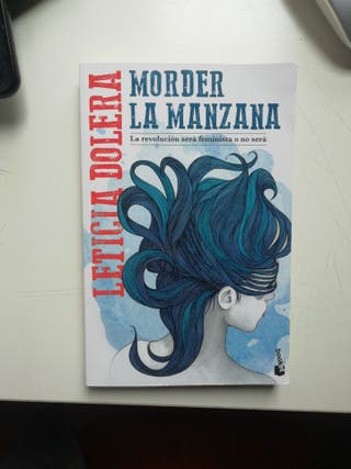 """Morder la manzana"" Leticia Dolera"