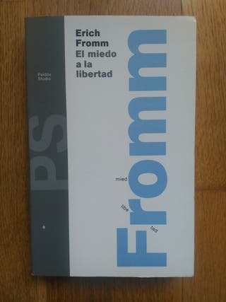 Libro: miedo a la libertad- Erich Fromm
