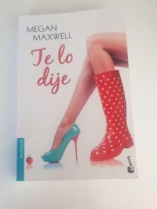 libro te lo dije Megan Maxwelm