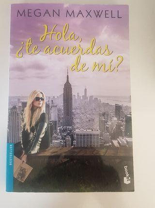 libro hola ¿te acuerdas de mi? Megan Maxwell