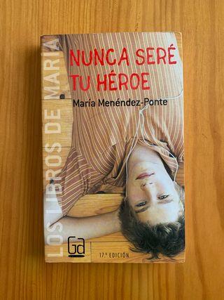 Nunca seré tu héroe