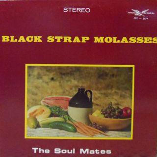 Vinilo - Black Strap Molasses with the Soul Mates