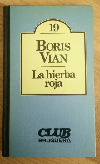 La hierba roja, de Boris Vian