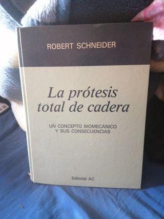 libro prótesis ytotal cadera Roberto schneider
