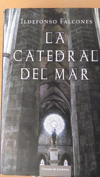 Libro. La Catedral del Mar de Ildefonso Falcones.