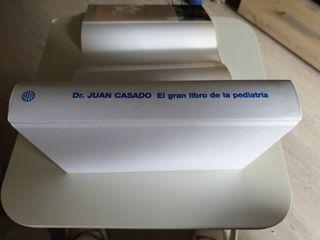 El gran libro de la pediatría (Dr. Juan Casado)