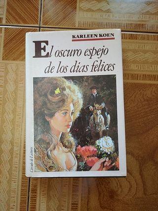 """libro del """"El oscuro espejo de los días felices"""""""