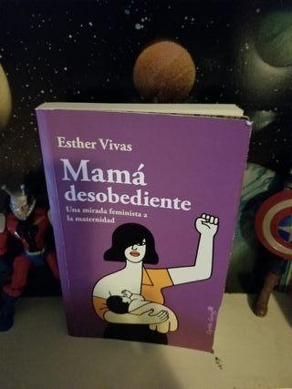 Esther Vivas - Mamá Desobediente