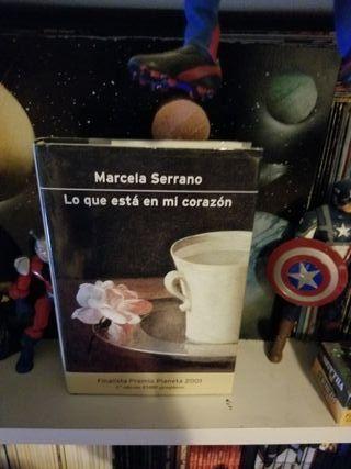 Marcela Serrano - Lo Que Está En Mi Corazón