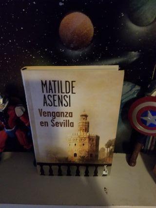 Matilde Asensi - Venganza En Sevilla