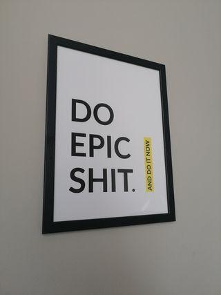 Cuadro DO Epic Shit motivacional