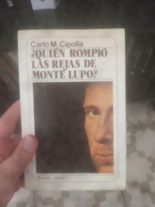 Quién rompió las rejas de Monte Lupo?