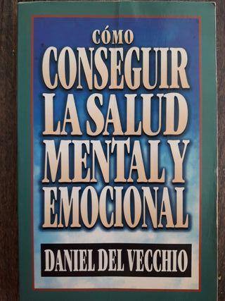 Libro - Cómo conseguir la salud mental y emocional