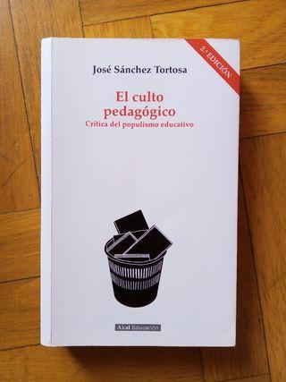 El culto pedagógico. José Sánchez Tortosa