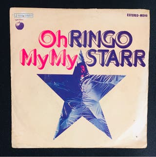RINGO STARR : Oh My My Disco Vinilo Single