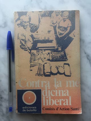 Contra la medicina liberal, varios autores