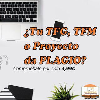 Tu TFG, TFM o PROYECTO da plagio?