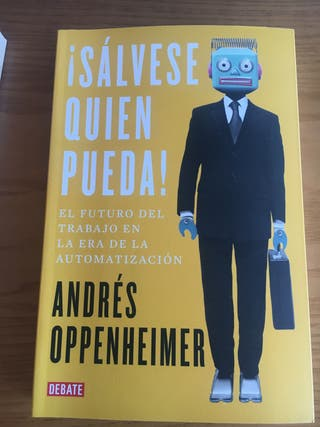 ¡Salvese quien pueda! Andres Oppenheimer
