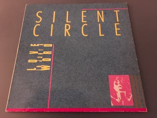 Vinilo Silent Circle - Love Is Just A Word