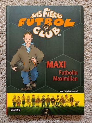 Las Fieras Fútbol club 7, Maxi Futbolín Maximilian