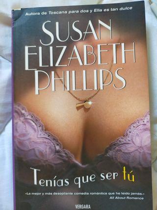 """Libro """"Tenías que ser tú"""" Susan Elizabeth Phillips"""