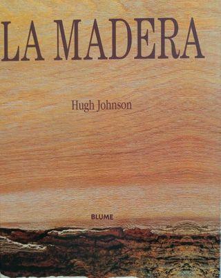 LA MADERA - Hugh Johnson