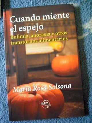 CUANDO MIENTE EL ESPEJO (Mª Rosa Solsona)
