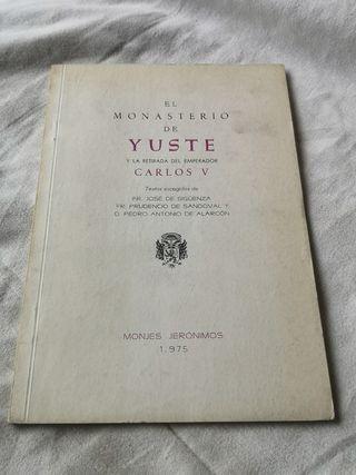 Libro El Monasterio de Yuste por Sigüenza 1975