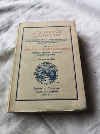 Libro Los Santos Evangelios por Gomá y Tomás 1941