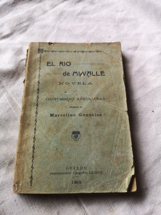 Libro Novela Asturiana: El Rio de Mi Valle 1908