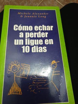 libro: como echar a perder un ligue en 10 dias
