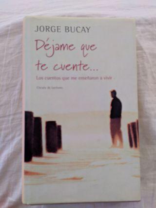 Déjame que te cuente... Jorge Bucay
