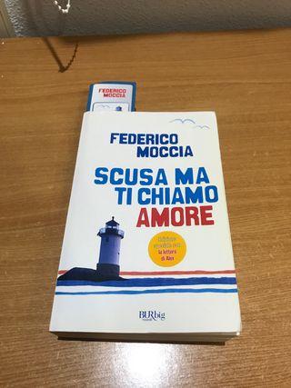 Scusa ma ti chiamo amore de Federico Moccia