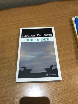 "Andrea de Carlo ""Due di due"""