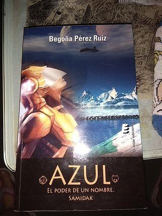 Azul el poder de un nombre de Begoña Pérez Ruiz