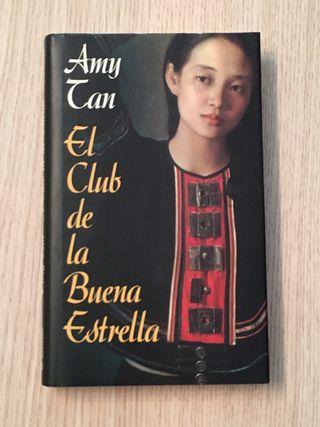 """""""EL CLUB DE LA BUENA ESTRELLA"""", novela de AMY TAN"""