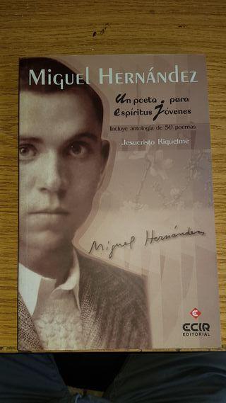 Miguel Hernandez: Un poeta para espiritus jovenes