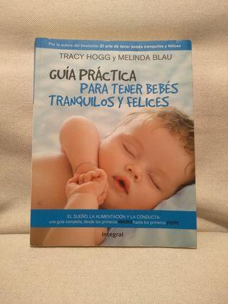 Libro Guía práctica para tener bebés tranquilos y