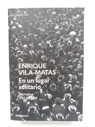E. VILA-MATAS, En un lugar solitario