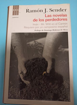 Ramón J. Sender. Las novelas de los perdedores.